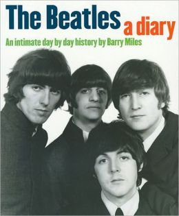 Beatles - A Diary - An Intimate Day By Day History