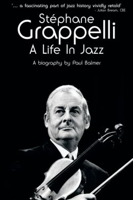 Stephane Grappelli: A Life in Jazz