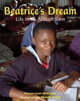 Beatrice's Dream: Life in an African Slum