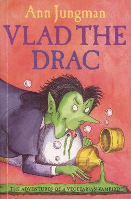 Vlad the Drac: The Adventures of a Vegetarian Vampire