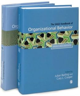 The SAGE Handbook of Organizational Behavior: Collection: Volumes 1 and 2