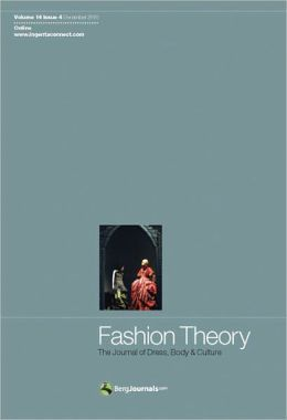 Fashion Theory Volume 14 Issue 4: The Journal of Dress, Body and Culture