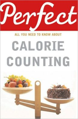 Calorie Counting: All You Need to Take Control of Your Diet