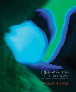 Deep Blue: The Extraordinary Underwater Photography of Yasuaki Kagii