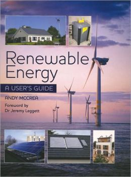Renewable Energy: A User's Guide