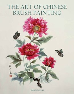 The Art of Chinese Brush Painting