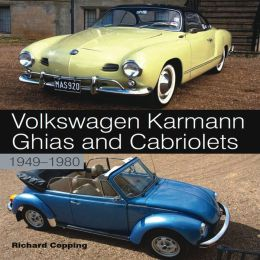 Volkswagen Karmann Ghias and Cabriolets: 1949-1980