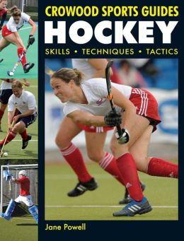 Hockey: Skills. Techniques. Tactics