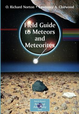 Field Guide to Meteors and Meteorites