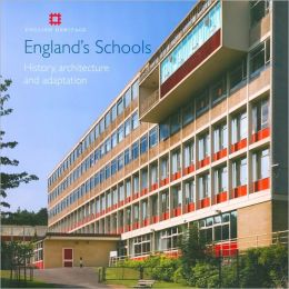 England's Schools: History, Architecture and Conservation