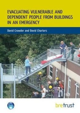 Evacuating Vulnerable and Dependent People from Buildings in an Emergency