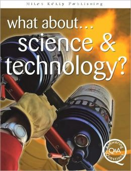 What About...Science & Technology?