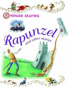 Rapunzel and Other Stories