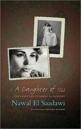 Daughter of Isis: The Autobiography of Nawal el Saadawi, 2nd Ed