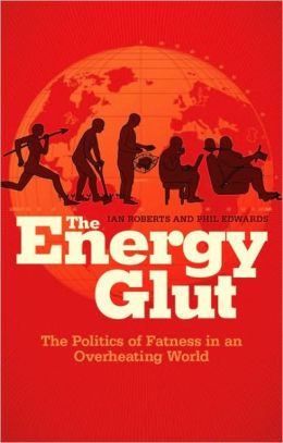 The Energy Glut: Climate Change and the Politics of Fatness