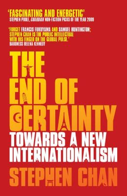 End of Certainty, The: Towards a New Internationalism