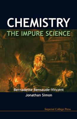 Chemistry: The Impure Science