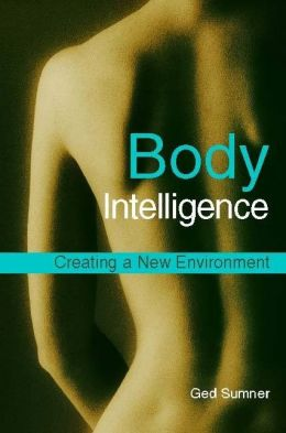 Body Intelligence: Creating a New Environment