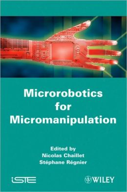 Microrobotics for Micromanipulation