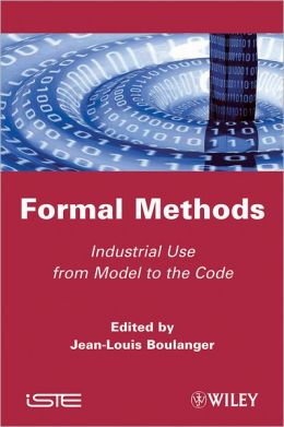 Formal Method: Industrial Used from Model to the Code