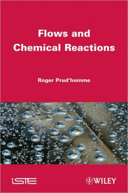 Flows and Chemical Reactions Handbook
