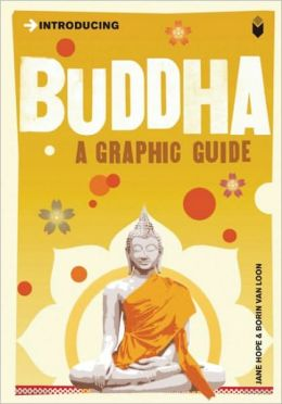 Introducing Buddha: Graphic Guide