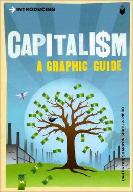 Introducing Capitalism: Graphic Guide