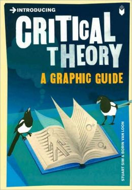 Introducing Critical Theory: Graphic Guide