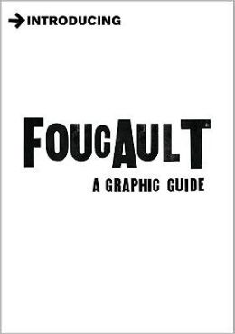Introducing Foucault /4E: Graphic Guide