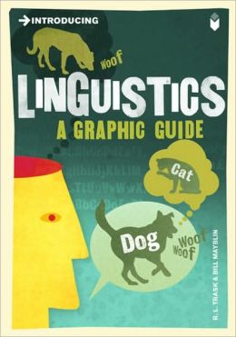 Introducing Linguistics: Graphic Guide