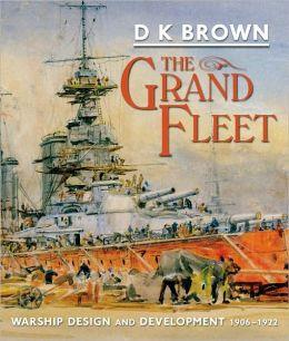 Grand Fleet Warship Design and Development, 1906-1922