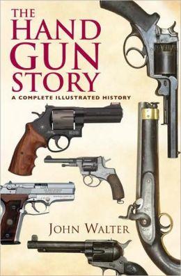 Hand Gun Story