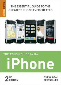 The Rough Guide to the iPhone 2
