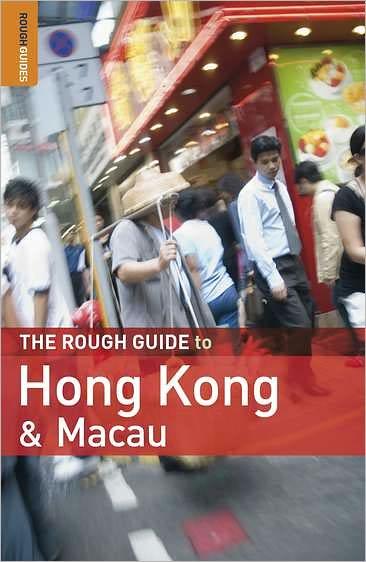 The Rough Guide to Hong Kong & Macau