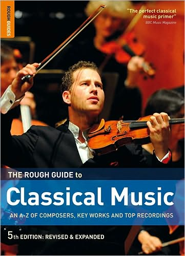 Free audiobook downloads computer The Rough Guide to Classical Music (English literature) FB2 PDF 9781848364769
