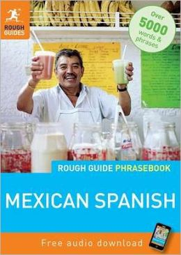 Rough Guide Mexican Spanish Phrasebook