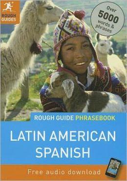 Rough Guide Latin American Spanish Phrasebook