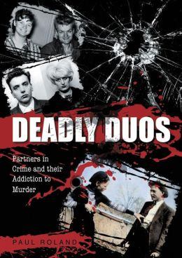 Deadly Duos: Partner in Crime and their Addition to Murder