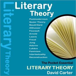 Literary Theory: The Pocket Essential Guide