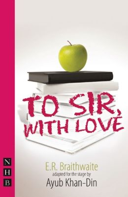 To Sir, with Love: Stage Adaptation