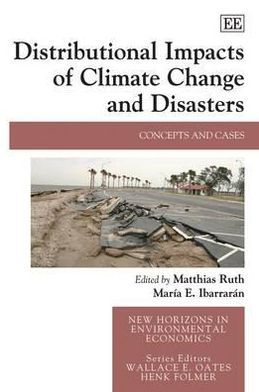 Distributional Impacts of Climate Change and Disasters : Concepts and Cases