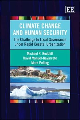 Climate Change and Human Security: The Challenge to Local Governance under Rapid Coastal Urbanization