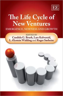 The Life Cycle of New Ventures: Emergence, Newness and Growth