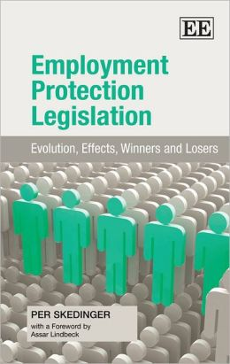 Employment Protection Legislation: Evolution, Effects, Winners and Losers