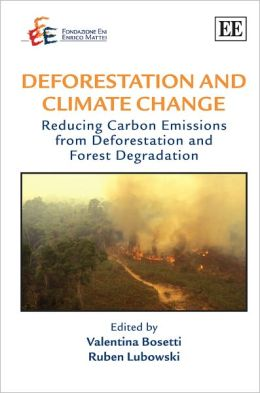 Deforestation and Climate Change: Reducing Carbon Emmissions from Deforestation and Forest Degradation