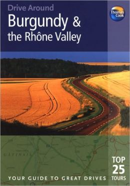 Drive Around Burgundy & the Rhone Valley, 3rd