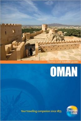 Traveller Guides Oman, 3rd: Popular, compact guides for discovering the very best of country, regional and city destinations