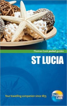 St. Lucia Pocket Guide, 2nd: Compact and practical pocket guides for sun seekers and city breakers