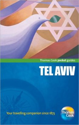 Tel Aviv Pocket Guide: Compact and practical pocket guides for sun seekers and city breakers