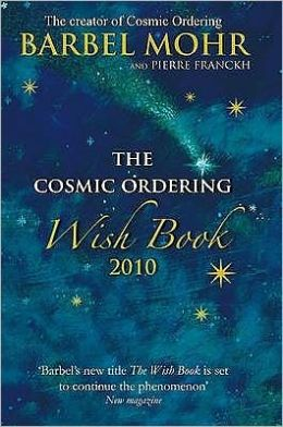 The Cosmic Ordering Wish Book 2010